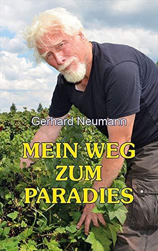 gerhard_neumann_Mein_Weg_zum_Paradies